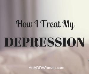 How I Treat My Depression